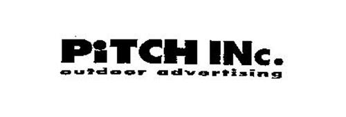 PITCH INC. OUTDOOR ADVERTISING