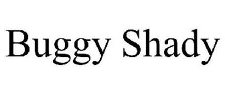 BUGGY SHADY