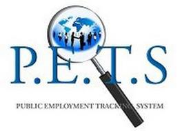 P.E.T.S. PUBLIC EMPLOYMENT TRACKING SYSTEM