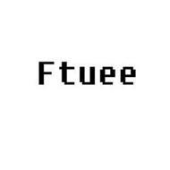 FTUEE