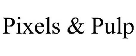 PIXELS & PULP