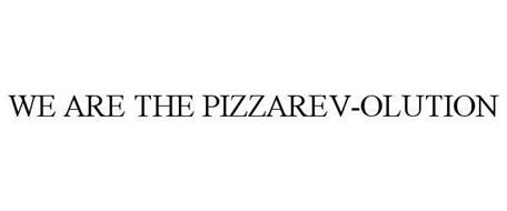 WE ARE THE PIZZAREV-OLUTION