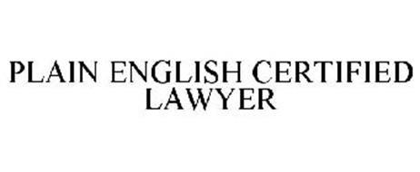 PLAIN ENGLISH CERTIFIED LAWYER
