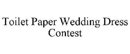 TOILET PAPER WEDDING DRESS CONTEST