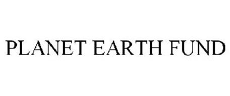 PLANET EARTH FUND