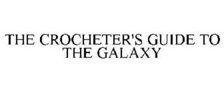 THE CROCHETER'S GUIDE TO THE GALAXY