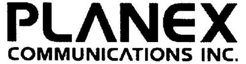 PLANEX COMMUNICATIONS INC.