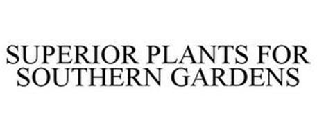SUPERIOR PLANTS FOR SOUTHERN GARDENS