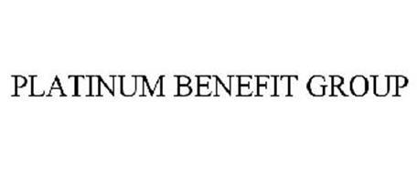 PLATINUM BENEFIT GROUP