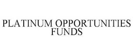 PLATINUM OPPORTUNITIES FUNDS