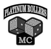 PLATINUM ROLLERS MC