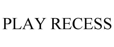 PLAY RECESS