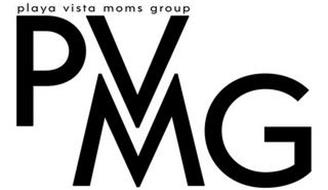 PLAYA VISTA MOMS GROUP PVMG