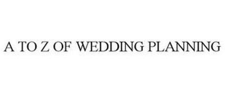 A TO Z OF WEDDING PLANNING