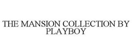 THE MANSION COLLECTION BY PLAYBOY