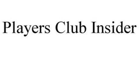 PLAYERS CLUB INSIDER