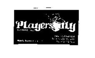 PLAYERS ONLY RECORDS INC. MAVIS BONNER PRESIDENT PAGER (602) 240 4236 BUSINESS (602) 873 4898 FAX (602) 772 8973
