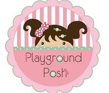 PLAYGROUND POSH