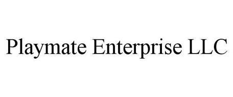 PLAYMATE ENTERPRISE LLC