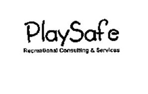 PLAYSAFE RECREATIONAL CONSULTING & SERVICES