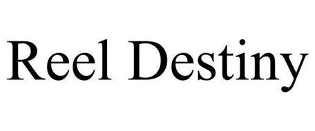 REEL DESTINY