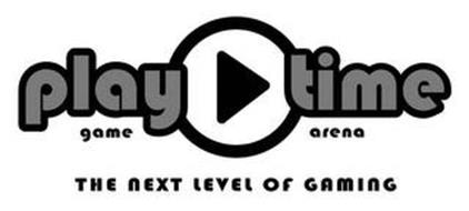 PLAY TIME GAME ARENA THE NEXT LEVEL OF GAMING