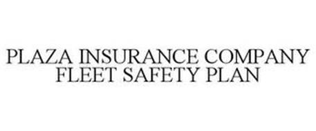 PLAZA INSURANCE COMPANY FLEET SAFETY PLAN
