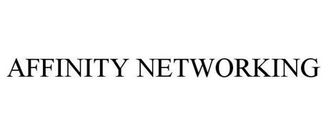 AFFINITY NETWORKING