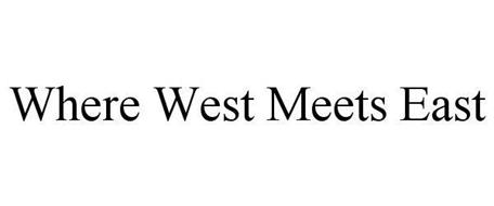 WHERE WEST MEETS EAST