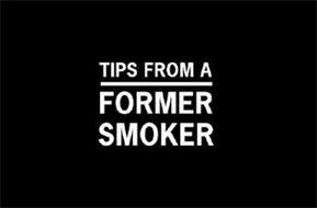 TIPS FROM A FORMER SMOKER