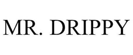 MR. DRIPPY