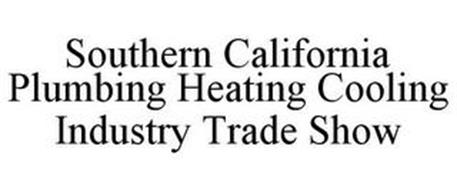 SOUTHERN CALIFORNIA PLUMBING HEATING COOLING INDUSTRY TRADE SHOW