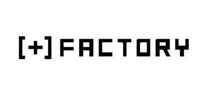 [+] FACTORY