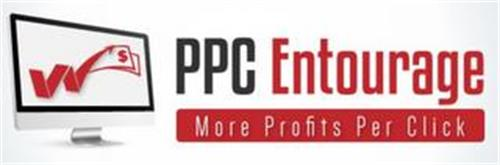 PPC ENTOURAGE MORE PROFITS PER CLICK