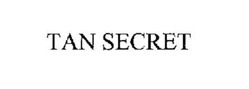 TAN SECRET
