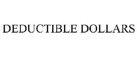 DEDUCTIBLE DOLLARS