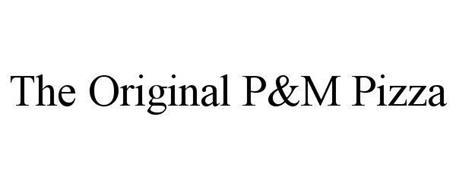 THE ORIGINAL P&M PIZZA