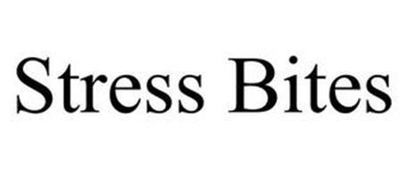 STRESS BITES