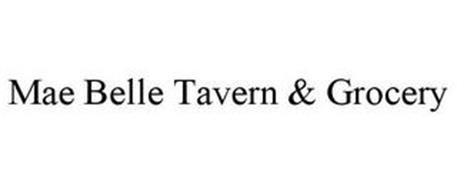 MAE BELLE TAVERN & GROCERY