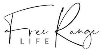 FREE RANGE LIFE