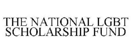 THE NATIONAL LGBT SCHOLARSHIP FUND