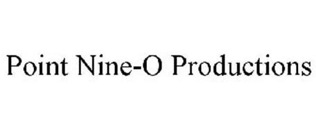 POINT NINE-O PRODUCTIONS