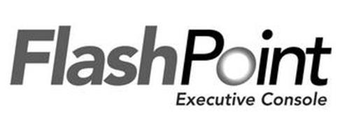 FLASHPOINT EXECUTIVE CONSOLE