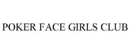 POKER FACE GIRLS CLUB