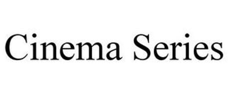 CINEMA SERIES