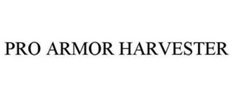 PRO ARMOR HARVESTER