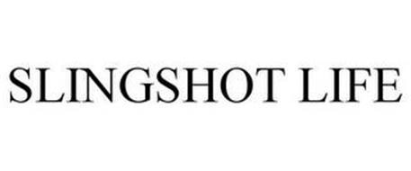 SLINGSHOT LIFE