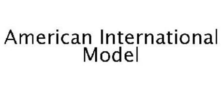 AMERICAN INTERNATIONAL MODEL