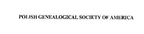POLISH GENEALOGICAL SOCIETY OF AMERICA