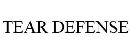 TEAR DEFENSE